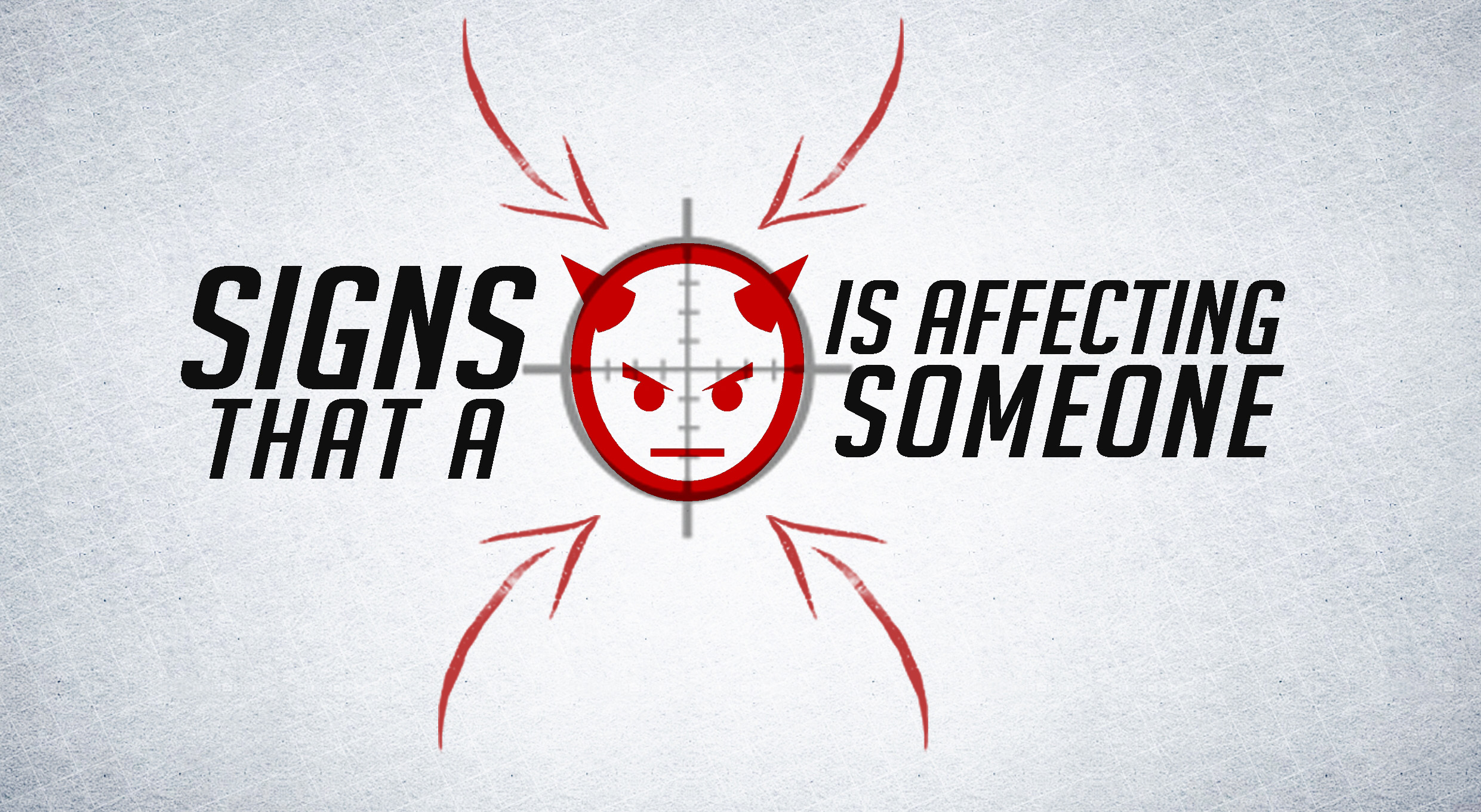 signs that a devil is affecting someone
